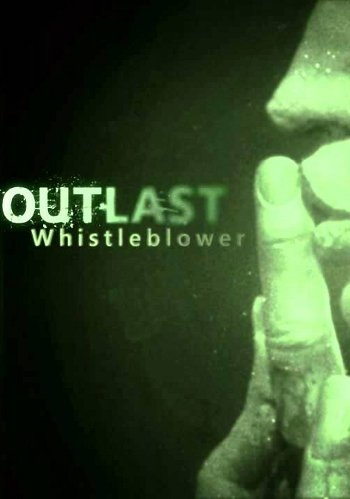 Outlast: Whistleblower (2014)