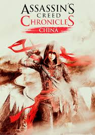 Assassin's Creed Chronicles: Китай / Assassin's Creed Chronicles: China