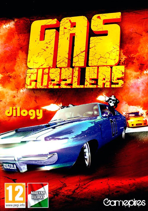 Gas Guzzlers: Dilogy