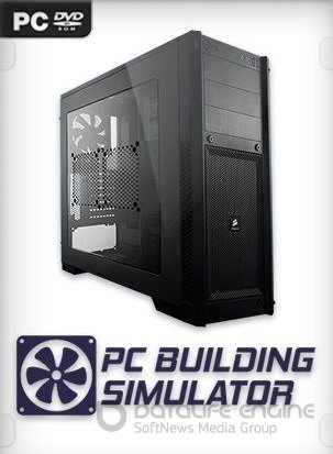 PC Building Simulator (v 1.9.5 (42977) +DLC)